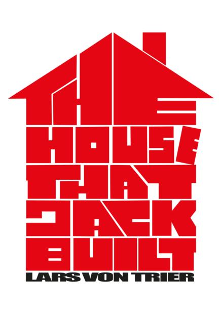 Дом, который построил Джек – фильм 2018 года